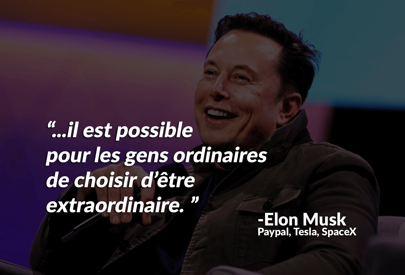 Citations Elon Musk - Tesla - SpaceX - Paypal - nSpek
